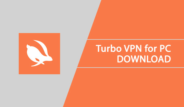 turbo vpn for pc download